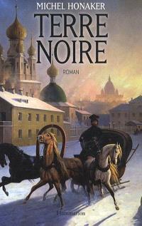 Terre noire. Volume 1, Les exilés du tsar