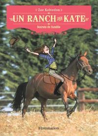Un ranch pour Kate, Secrets de famille