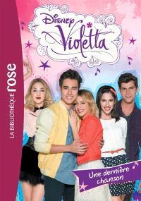 Violetta. Volume 30, Une dernière chanson