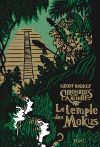 Chroniques de l'archipel. Volume 2, Le temple des Mokus