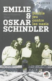 Emilie et Oskar Schindler : double jeu contre les nazis