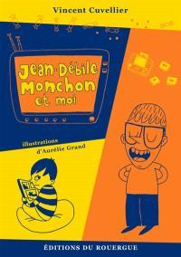 Jean-Débile Monchon et moi