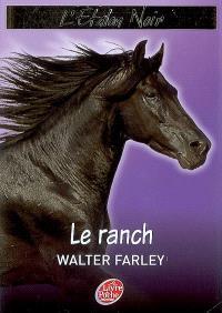 L'étalon noir. Volume 3, Le ranch