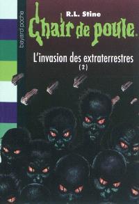 L'invasion des extraterrestres. Volume 2