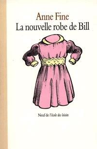 La nouvelle robe de Bill