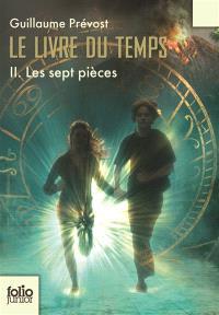 Le livre du temps. Volume 2, Les sept pièces
