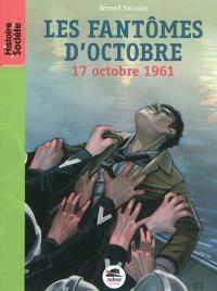 Les fantômes d'octobre : 17 octobre 1961