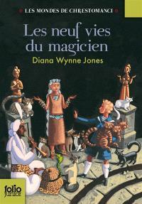 Les mondes de Chrestomanci. Volume 2, Les neuf vies du magicien