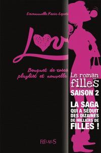 Love. Volume 1, Bouquet de roses, playlist et nouvelle vie !
