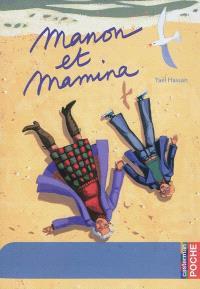 Manon et Mamina