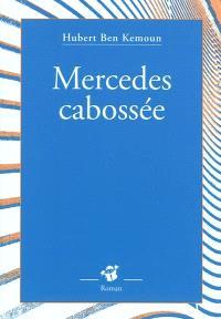 Mercedes cabossée