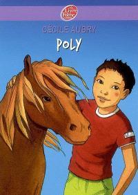 Poly ou La merveilleuse histoire d'un petit garçon et d'un poney