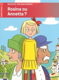 Rosina ou Annetta ?