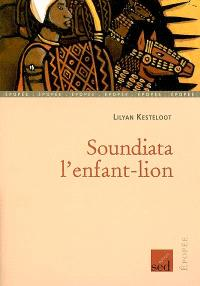 Soundiata, l'enfant-lion