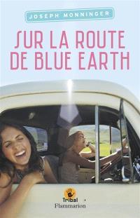 Sur la route de Blue Earth