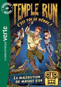 Temple run : c'est toi le héros !. Volume 2, La malédiction du masque d'or
