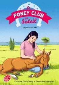 Le poney club du soleil. Volume 1, Le poulain d'Alix