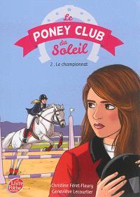 Le poney club du soleil. Volume 2, Premier championnat