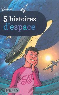 5 histoires d'espace