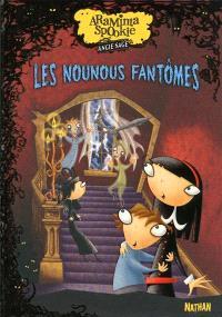 Araminta Spookie. Volume 5, Les nounous fantômes