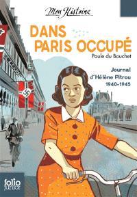 Dans Paris occupé : journal d'Hélène Pitrou, 1940-1945