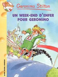 Geronimo Stilton. Volume 18, Un week-end d'enfer pour Geronimo