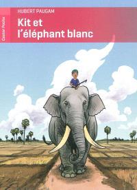 Kit et l'éléphant blanc