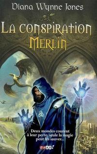 La conspiration Merlin