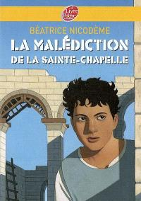 La malédiction de la Sainte-Chapelle
