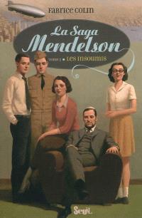 La saga Mendelson. Volume 2, Les insoumis