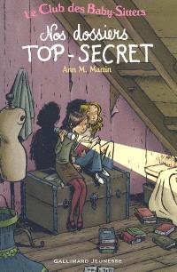 Le Club des baby-sitters. Volume 2, Nos dossiers top-secret