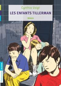 Les enfants Tillerman. Volume 1, Seuls