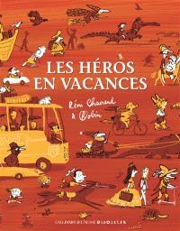 Les héros en vacances