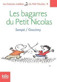 Les histoires inédites du petit Nicolas. Volume 8, Les bagarres du petit Nicolas