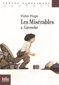 Les misérables. Volume 2, Gavroche