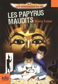 Les sortilèges du Nil. Volume 2, Les papyrus maudits