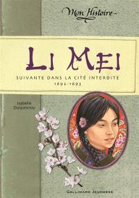 Li Mei : suivante dans la Cité interdite, 1692-1693