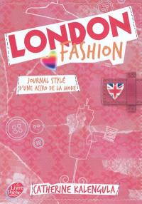 London fashion. Volume 1, Journal stylé d'une accro de la mode