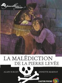 Pavillon noir. Volume 10, La malédiction de la pierre levée