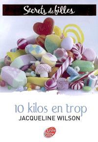 Secrets de filles. Volume 2, 10 kilos en trop