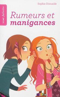 Signé Juliette. Volume 5, Rumeurs et manigances