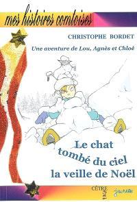 Une aventure de Lou, Agnès et Chloé, Le chat tombé du ciel la veille de Noël