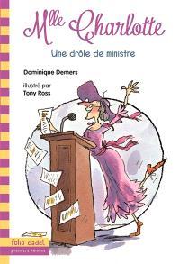 Une aventure de Mlle Charlotte. Volume 5, Une drôle de ministre