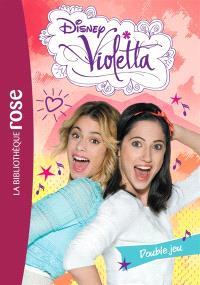 Violetta. Volume 23, Double jeu