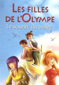Les filles de l'Olympe. Volume 5, Le sourire du traître