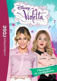 Violetta. Volume 24, Mensonges et conséquences