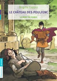 Le château des Poulfenc. Volume 3, La mort du diable