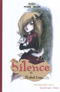 Silence. Volume 2, Silence et l'enfant loup