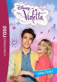 Violetta. Volume 25, Adieu, Roxy !
