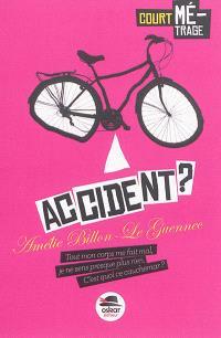 Accident ?